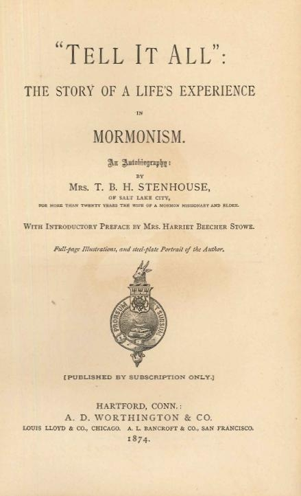 "Figure 2. Pages from Fanny Stenhouse's second book, ""Tell It All"": The Story of a Life's Experience in Mormonism (1874)."